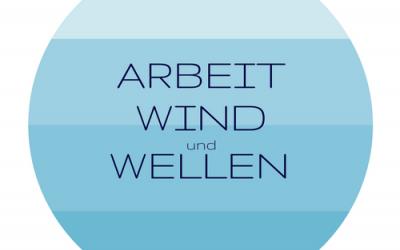 Alles über Arbeit, Wind und Wellen